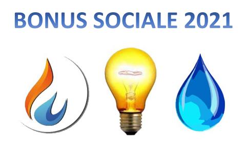 BONUS SOCIALE PER DISAGIO ECONOMICO PER LE FORNITURE DI ENERGIA ELETTRICA E/O GAS NATURALE E/O ACQUA